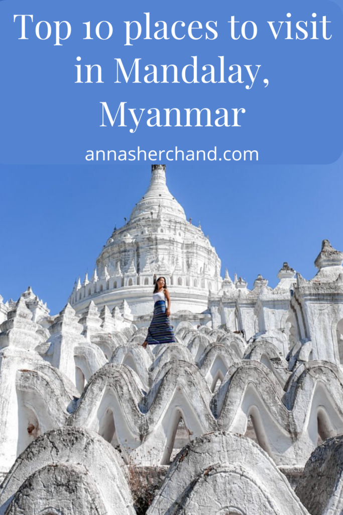 Top 10 places to visit in Mandalay