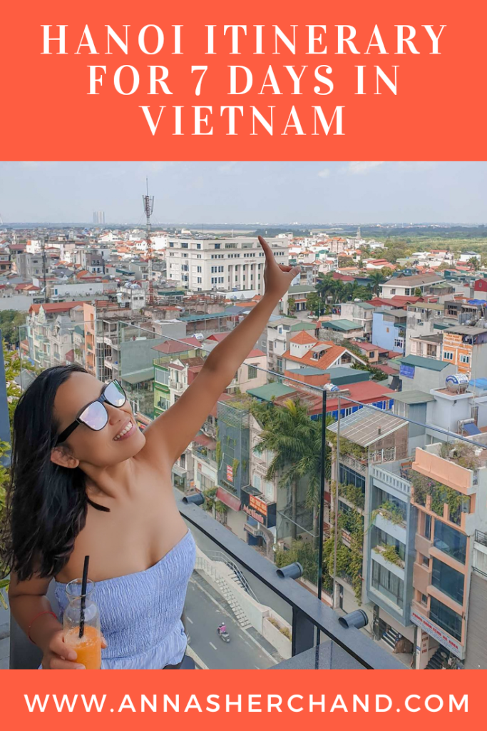 Hanoi itinerary for 7 days in Vietnam