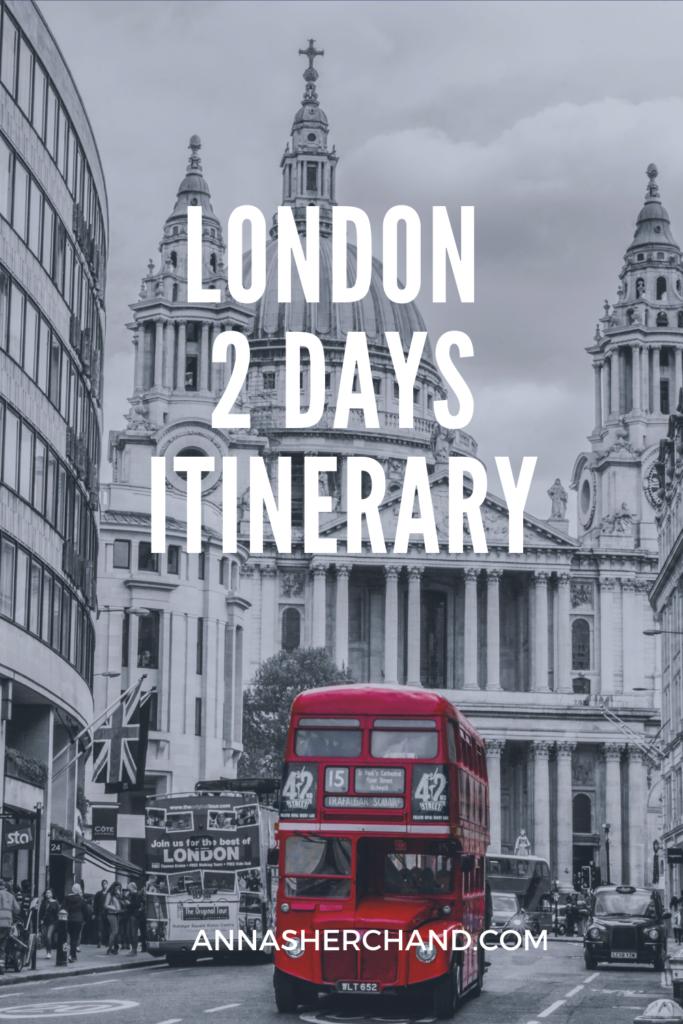 london 2 days itinerary