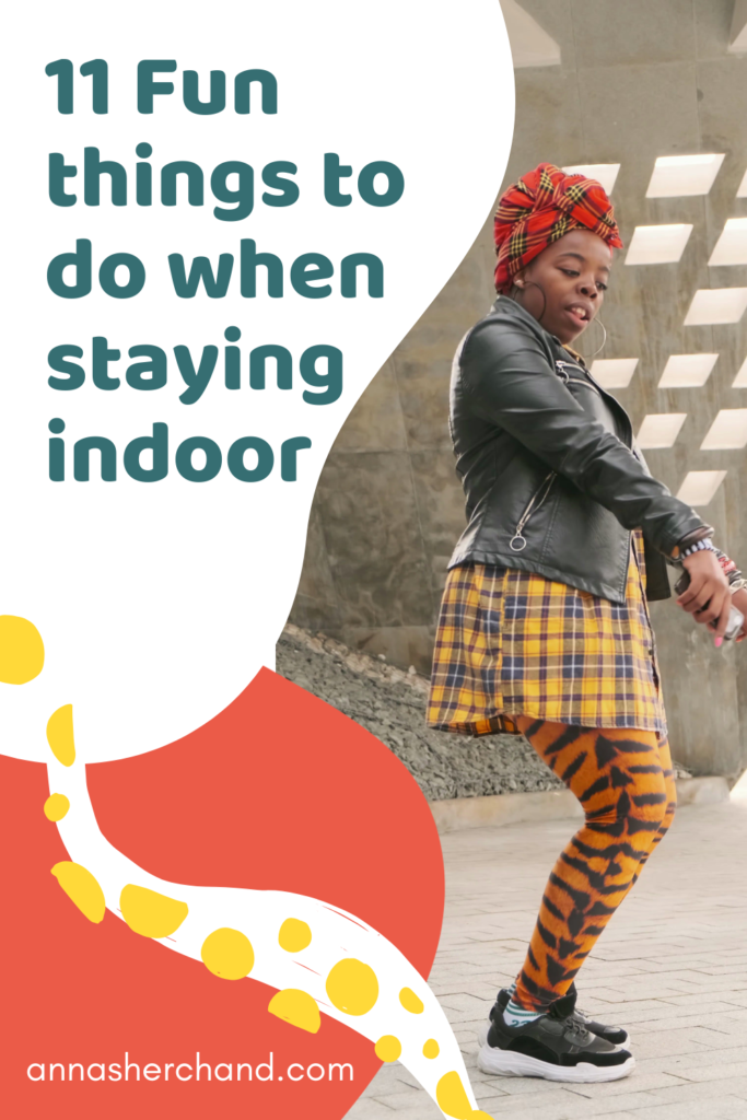 things to do when staying indoor