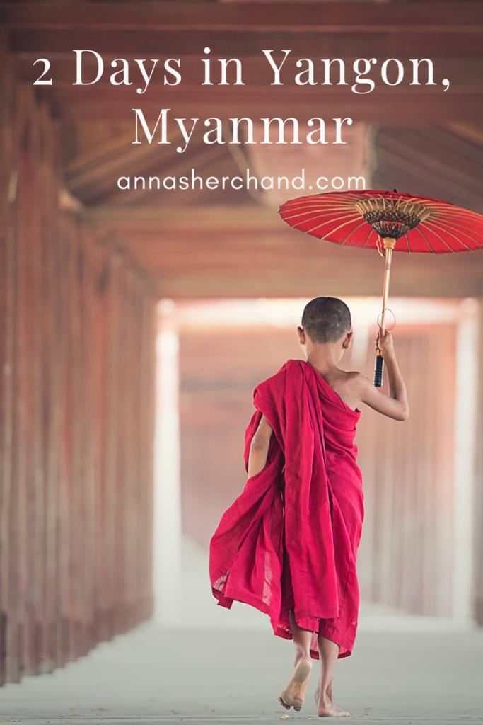 2 days in Yangon