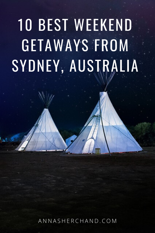 weekend getaways close to Sydney