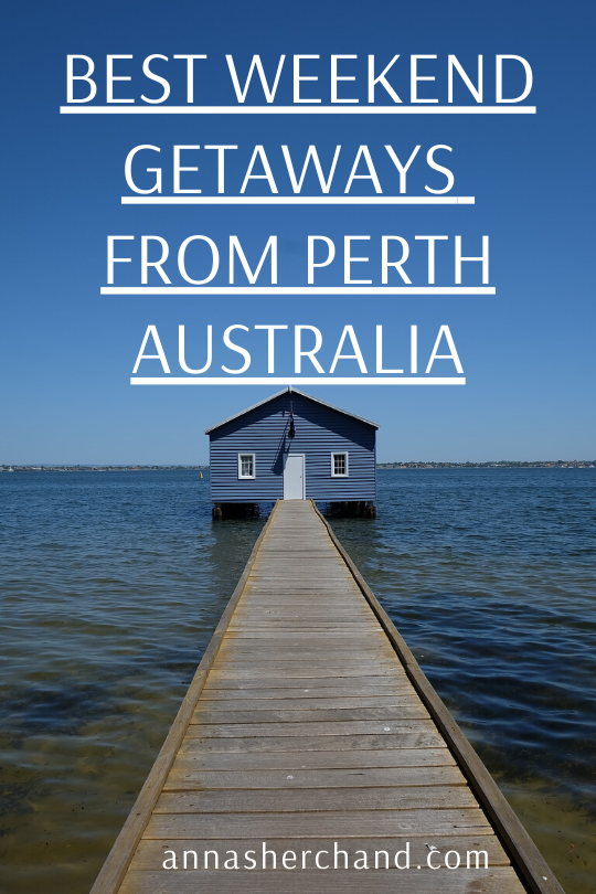 weekend getaways from perth