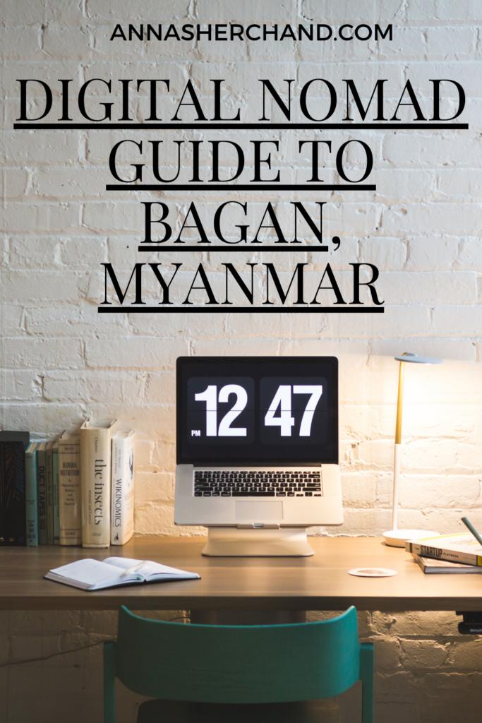 Digital nomad guide to Bagan, Myanmar