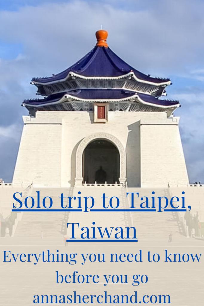 solo trip to Taipei