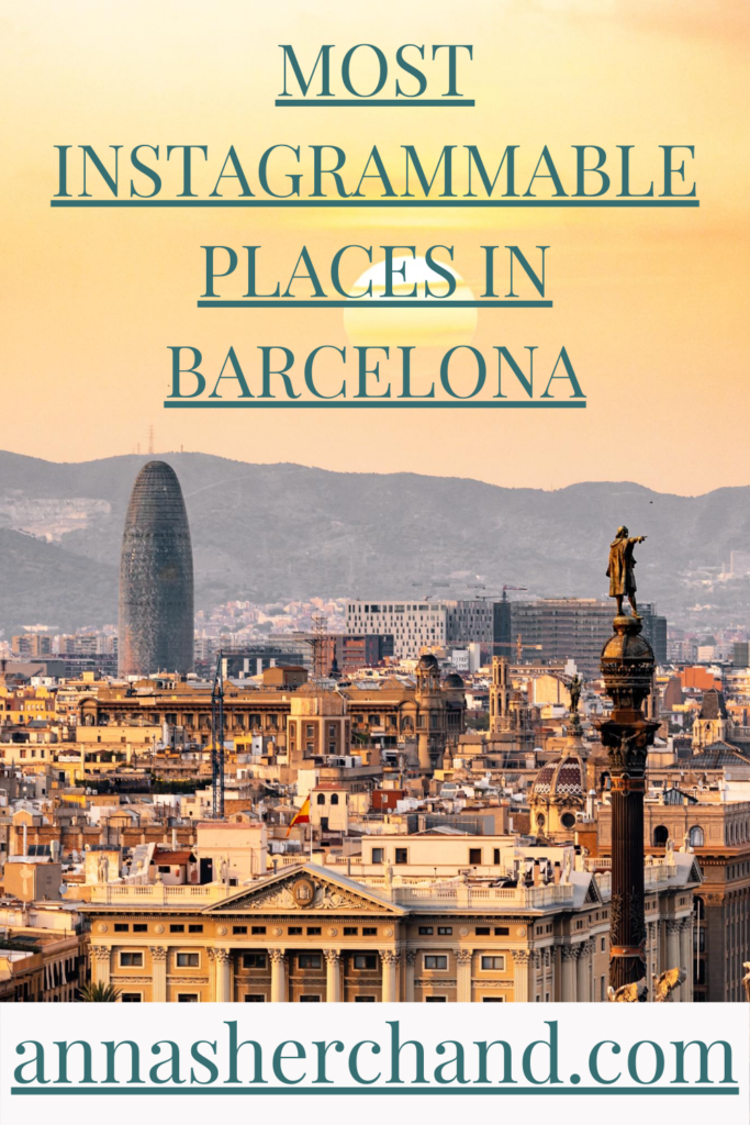 Most instagrammable places in barcelona