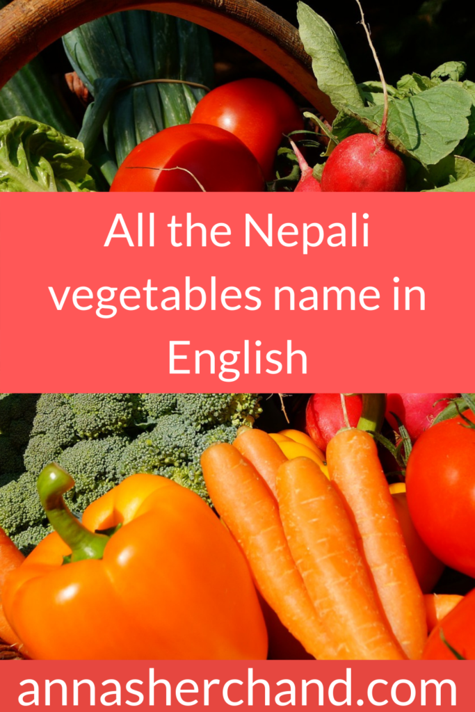 All the Nepali vegetables name in English